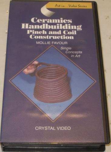 9781562902056: Ceramics Handbuilding:Pinch & Coil [VHS]