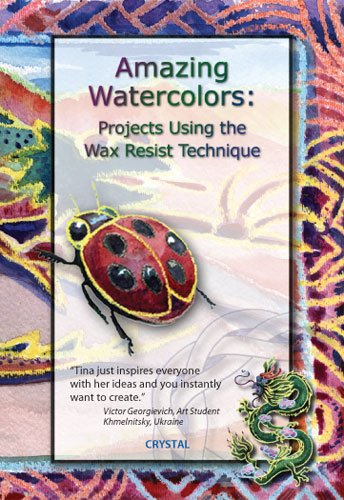 9781562905491: Amazing Watercolors: Projects Using the Wax Resist Technique