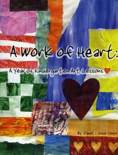9781562906634: A Work of Heart: A Year of Kindergarten Art Lessons