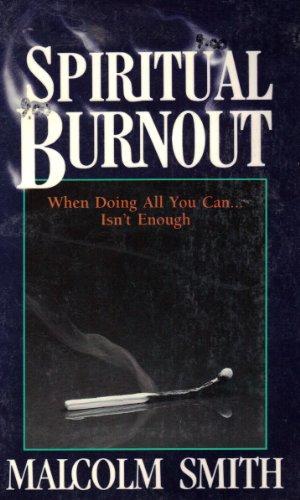 9781562920401: Spiritual Burnout: