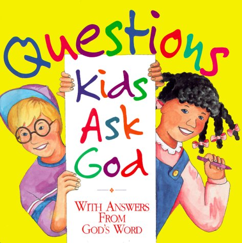 9781562920692: Questions Kids Ask God: With Answers from God's Word