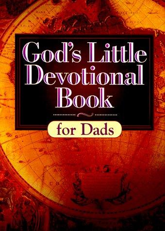 9781562920982: God's Little Devotional Book for Dads (God's Little Devotional Books)
