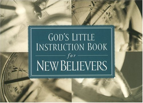 God's Little Instruction Book for New Believer's (God's Little Instruction Books) (1562921010) by Honor Books