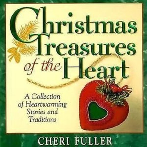 Christmas Treasures of the Heart (9781562921491) by Cheri Fuller