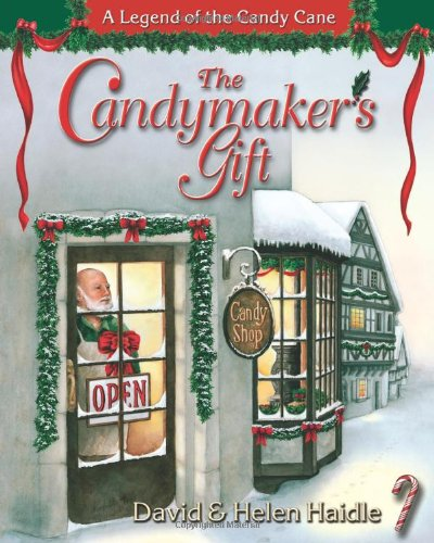 9781562921507: The Candymaker's Gift: The Legend of the Candy Cane