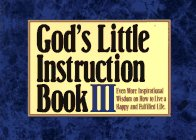 9781562922658: God's Little Instruction Book III: Inspirational Wisdom on How to Live a Happy and Fulfilled Life (God's Little Instruction Books)