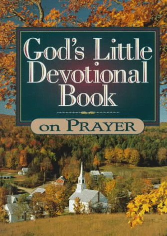 God's Little Devotional Book on Prayer (God's Little Devotional Books) (1562922661) by Honor Books