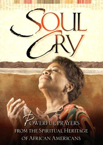 9781562923396: Soul Cry: Powerful Prayers from the Spiritual Heritage of African Americans