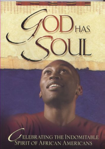9781562923419: God Has Soul: Inspiring Stories That Celebrate the Indominable Spirit of African Americans (African American Heritage)