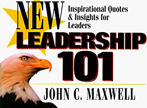 9781562923693: Leadership 101: Inspirational Quotes & Insights for Leaders (Newly Revised) (101 Series)