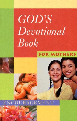 9781562924096: God's Devotional Book for Mothers