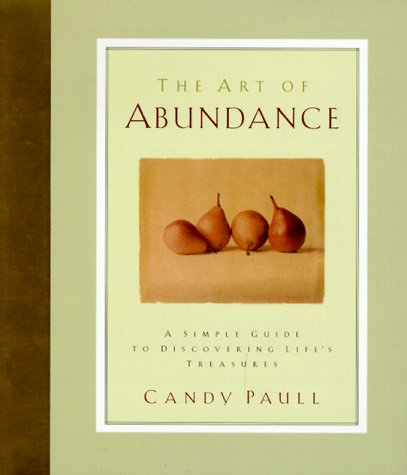 9781562924874: The Art of Abundance : A Simple Guide to Discovering Life's Treasures