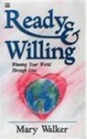 Ready and Willing: Walker, Mary