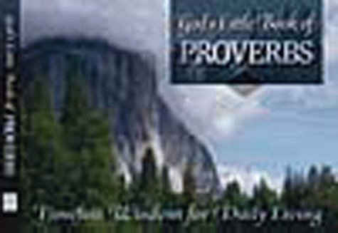 9781562925444: God's Little Book of Proverbs: Timeless Wisdom for Daily Living
