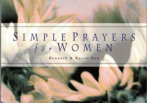 Simple Prayers for Women: Boa, Karen, Boa, Kenneth
