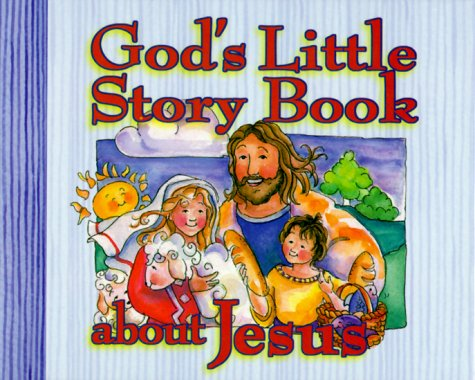 9781562926113: God's Little Story Book About Jesus