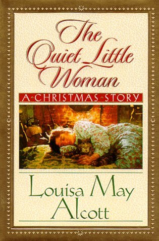 9781562926168: The Quiet Little Woman: A Christmas Story