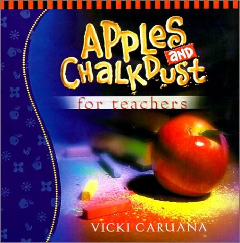 9781562926267: Apples and Chalkdust for Teachers