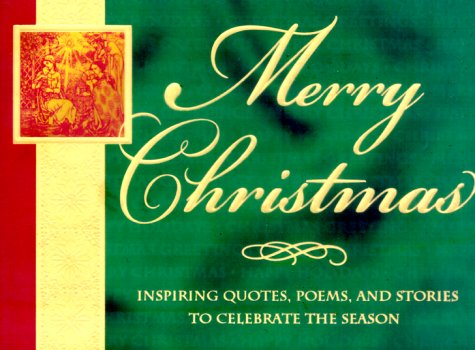9781562926359: Merry Christmas!: Inspiring Quotes, Poems, and Stories to Celebrate the Season