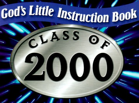 God's Little Instruction Book for the Class of 2000 (1562926489) by Honor Books