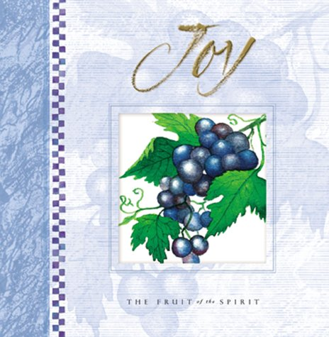 Joy (Fruit of the Spirit) (156292656X) by Honor Books