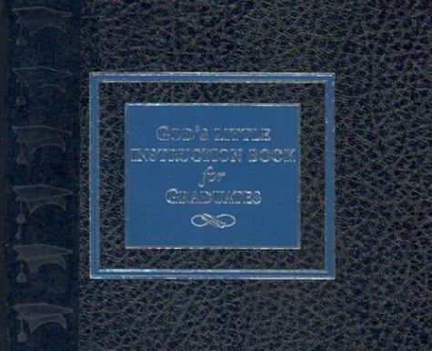 9781562926700: Gods Little Instruction Book for Graduates (God's Little Instruction Books)