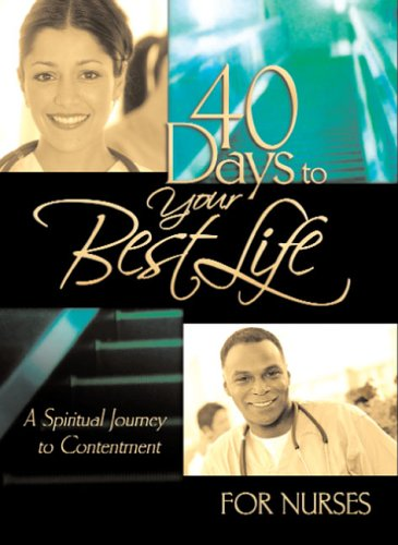 9781562927066: 40 Days to your Best Life for Nurses (40 - Day Devotional)
