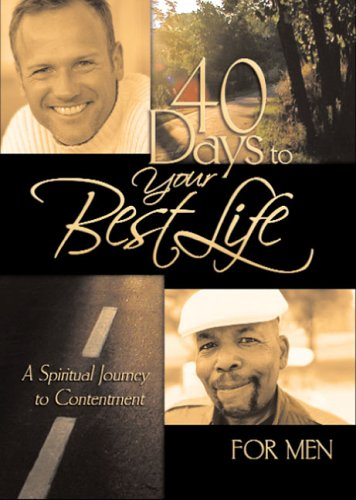 40 Days to Your Best Life for Men: Payleitner, Jay K.