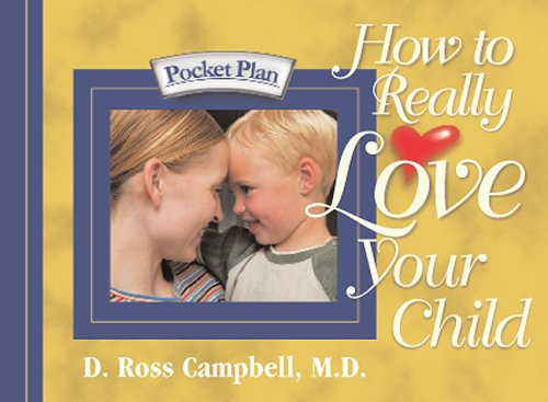 9781562927288: How to Really Love Your Child (Pocket Plan)