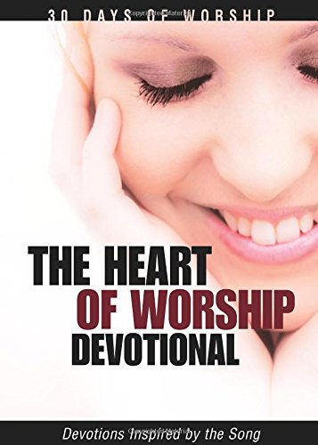 The Heart of Worship Devotional: Cook, David C