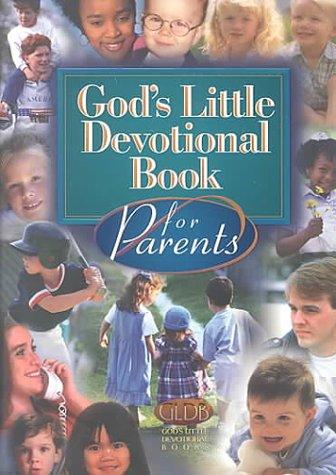 9781562927899: God's Little Devotional Book for Parents (God's Little Devotional Books)