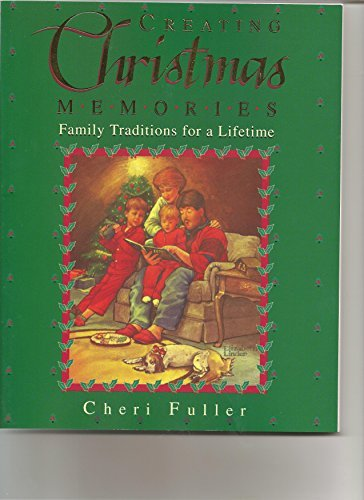 Creating Christmas Memories (9781562928513) by Cheri Fuller