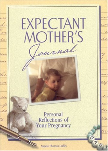 9781562928681: An Expectants Mother's Journal