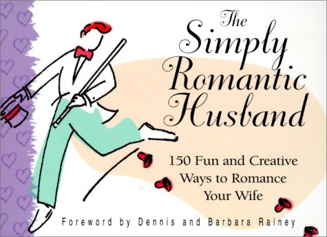 9781562929282: The Simply Romantic Husband