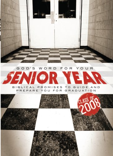 God's Word for Your Senior Year: Biblical Promises to Guide and Prepare You for Graduation (1562929488) by Honor Books