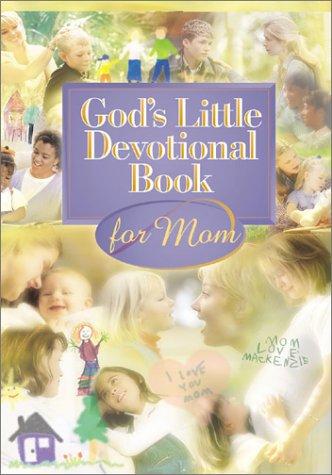 9781562929749: God's Little Devotional Book for Moms