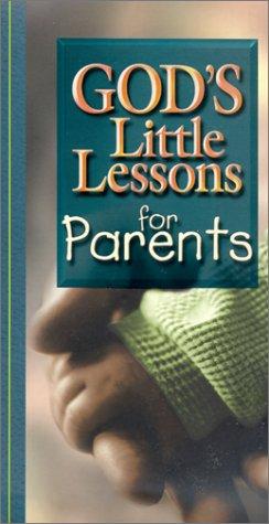 9781562929978: God's Little Lessons for Parents (God's Little Lessons on Life)