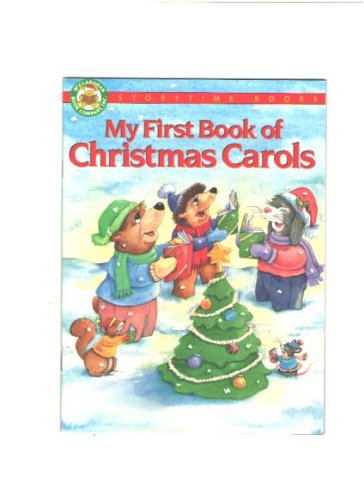 My First Book of Christmas Carols (Storytime: Judy Nayer, Jeffrey