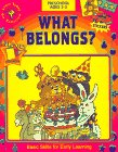What Belongs? (Learn Today for Tomorrow Preschool Workbook): ANON