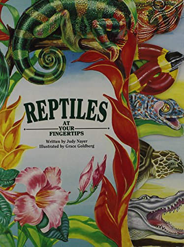 Reptiles At Your Fingertips (At Your Fingertips: Judy Nayer