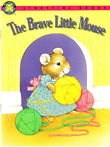 9781562933463: The Brave Little Mouse (Storytime Books)