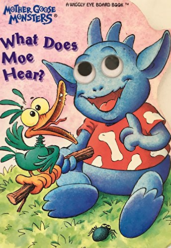 9781562935320: What Does Moe Monster Hear (Wiggly Eye Board Books)
