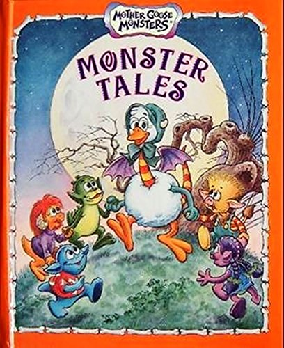 9781562935887: Monster Tales (Mother Goose Monsters)