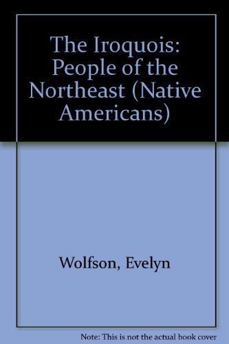 9781562940768: Iroquois, The (Native Americans)