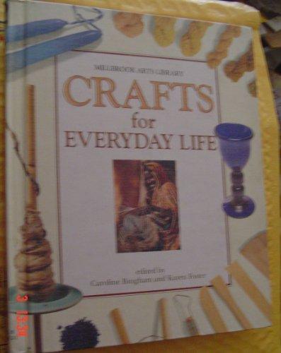 Crafts for Everyday Life: Bingham, Caroline