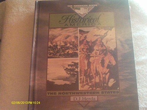 9781562941222: Historical Amer/The N.Wst Sts (American Scene)