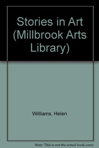 Stories In Art (Millbrook Arts Library): Williams, H.