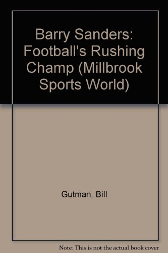 Barry Sanders (Millbrook Sports World): Bill Gutman