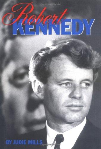 9781562942502: Robert Kennedy: His Life