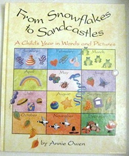 Snowflakes To Sandcastles (9781562942694) by Annie Owen